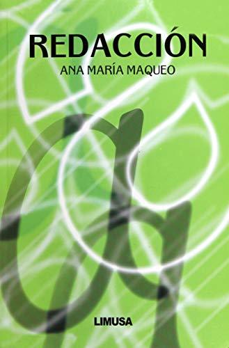 Redaccion / Redaction (Spanish Edition): Maqueo, Ana Maria