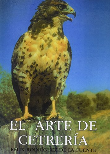 9789681822262: ARTE DE LA CETRERIA