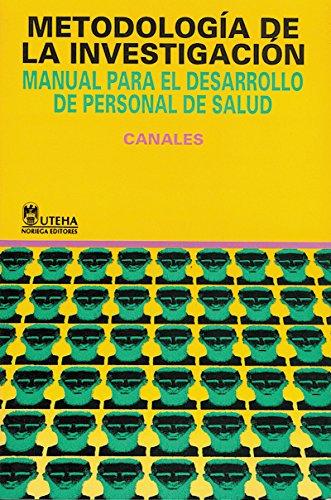 9789681822736: Metodologia de la investigacion/ Methodology of Investigation: Manual Para El Desarrollo De Personal De Salud / Manual for the Development of Health Personnel (Spanish Edition)