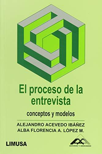 9789681827380: Proceso De La Entrevista,El