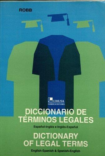 Diccionario De Terminos Legales Dictionary (Spanish Edition): Robb, Louis