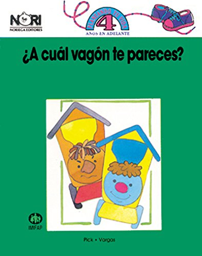 9789681836368: A cual vagon te pareces?/ A Wagon Which You Look Like? (Spanish Edition)