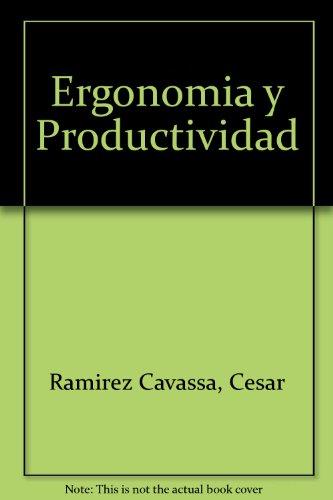 9789681837976: Ergonomia Y Productividad / Ergonomics and Productivity (Spanish Edition)