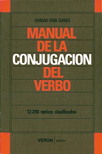 9789681839635: Manual de la conjugacion del verbo/ Manual Verb Conjugation (Spanish Edition)