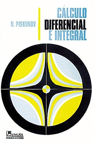 Calculo Diferencial E Integral (Spanish Edition): Piskunov, N.