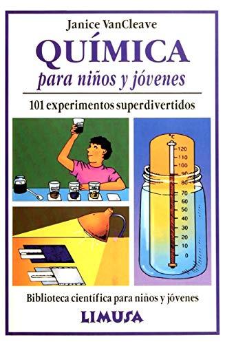 9789681841003: Quimica Para Ninos y Jovenes - 101 Experimentos (Biblioteca Cientifica Para Ninos Y Jovenes) (Spanish Edition)