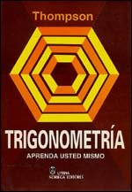 Trigonometria/ Trigonometry (Spanish Edition) (9681842707) by Thompson, J. E.