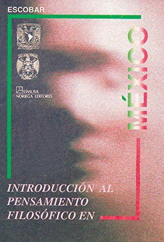 9789681843717: Introduccion al pensamiento filosofico en Mexico/ Introduction to Philosophical Thought in Mexico