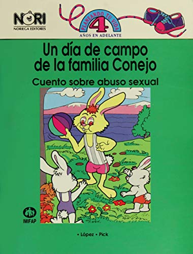 9789681844240: Un Dia De Campo De La Familia Conejo/a Picnic Day With Rabbit Family: Cuentos Sobre Abuso Sexual/Stories About Sexual Abuse (Planeando Tu Vida/Planning Your Life)