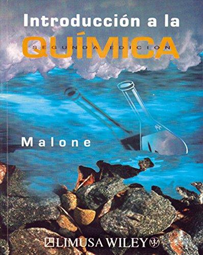 Introduccion a la Quimica/Basic concepts of Chemistry: Malone, Leo J.