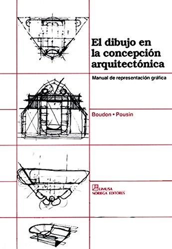 9789681844752: El dibujo en la concepcion arquitectonica / Drawing in Conception Arquitecture: manual de presentation grafica / Manual of Graphic Presentation