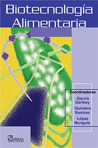 9789681845223: Biotecnologia alimentaria/ Food Biotechnology (Spanish Edition)
