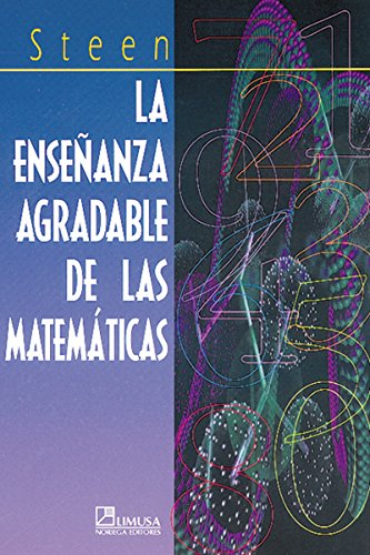 9789681845704: La ensenanza agradable de las matematicas / On the Shoulder of Giants (Spanish Edition)