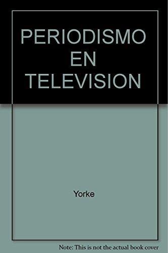 9789681846602: Periodismo en television
