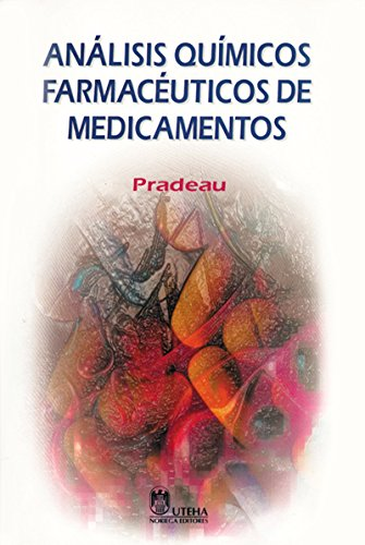 9789681846688: Analisis Quimicos Farmaceuticos De Medicamentos / Chemical Pharmaceutical Analysis of Medicine