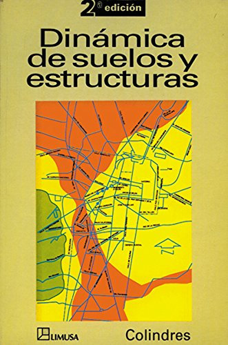 9789681847210: Dinamica De Suelos Y Estructuras (Spanish Edition)