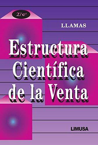 Estructura cientifica de la venta/ Scientific Structure: Llamas, Jose Maria