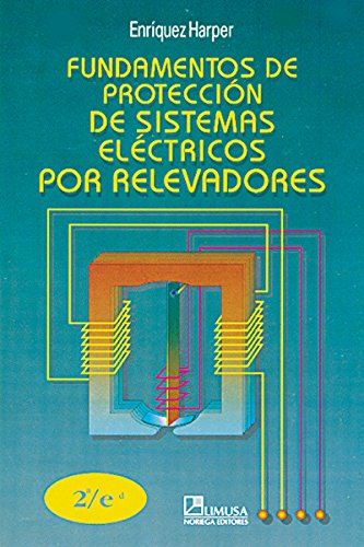 9789681848156: Fundamentos de proteccion de sistemas electricos por relevadores/ Fundamentals of Power System Protection Relays