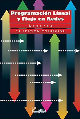 9789681848675: Programacion lineal y flujo en redes / Linear Programming and Network Flows (Spanish Edition)