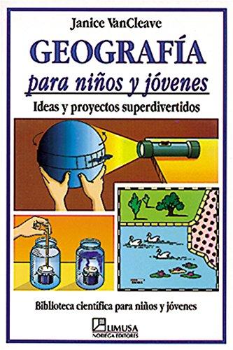 9789681849016: Geografia para ninos y jovenes/Geography for every kid (Spanish Edition)