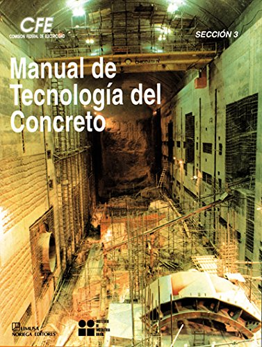 Manual de tecnologia del concreto/ Manual of: C. F. E.