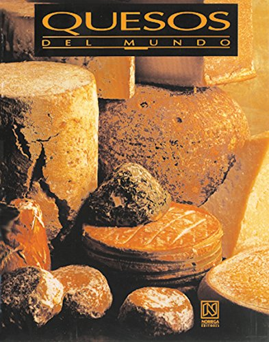 9789681850531: Quesos del mundo / Cheeses of the World