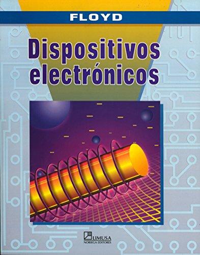 9789681851170: Dispositivos electronicos/ Electronic Devices (Spanish Edition)