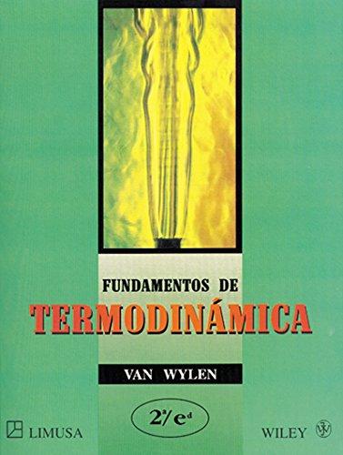 Fundamentos de Termodinamica (Spanish Edition): Wylen, Van