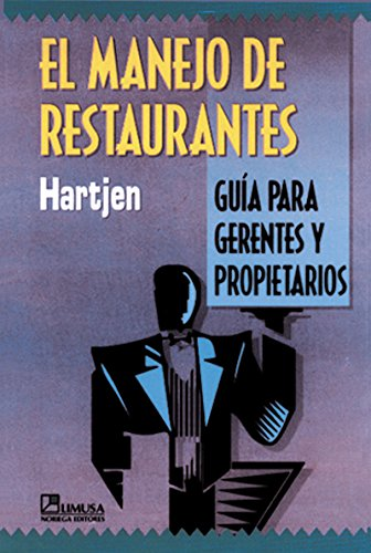 9789681852108: El Manejo de Restaurantes (Spanish Edition)