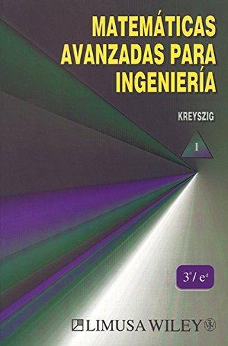 9789681853105: 1: Matematicas Avanzadas Para Ingenieria, Vol.I