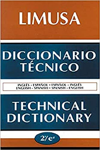 9789681853976: Diccionario Tecnico Ingles-espanol, Espanol-ingles / Technical Dictionary English-Spanish, Spanish-English