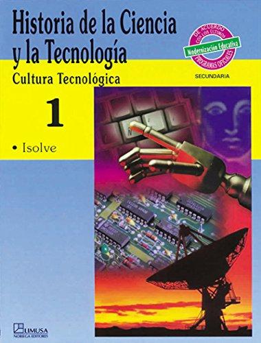 9789681854010: Historia de la ciencia y la tecnologia/ History of Science and Technology: Cultura Tecnologica: 1