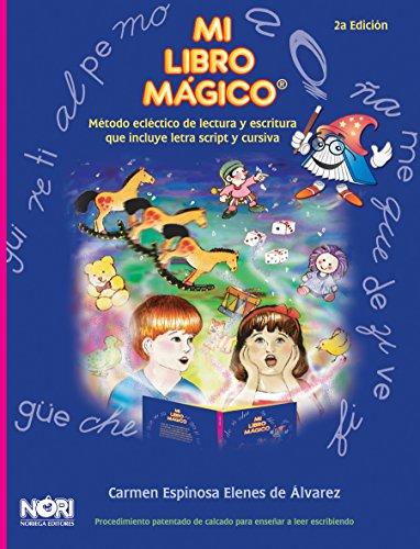 9789681854683: Mi libro magico: Metodo eclectico de lectura y escritura que incluye letra script y cursiva (Spanish Edition)