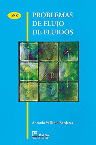 9789681855048: Problemas de Flujo de Fluidos/ Current Flow Problems (Spanish Edition)