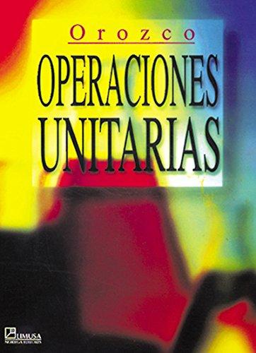 9789681855185: Operaciones unitarias/ Unit Operations