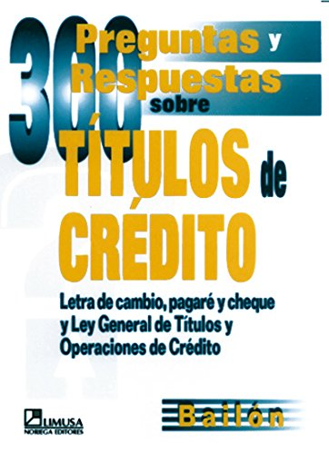 9789681855666: 300 preguntas y respuestas sobre titulos de credito/ 300 Questions and Answers about Credit Titles