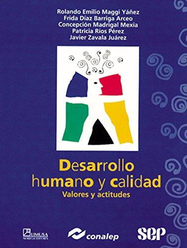 9789681856533: Desarrollo humano y calidad/ Human Development and Quality (Spanish Edition)