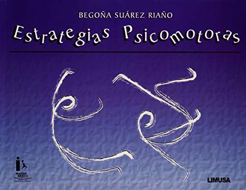 Estrategias Psicomotoras/ Psychomotor Strategies: Begona Suarez
