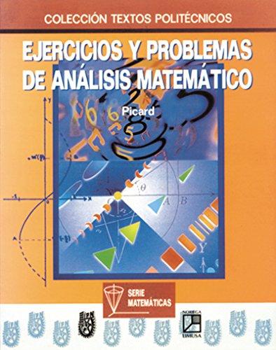 Ejercicios y problemas de analisis matematico / Exercises and Problems of Mathematical ...