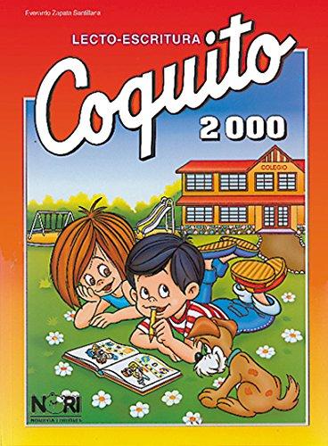 9789681858001: Lecto-escritura Coquito 2000 (Spanish Edition)