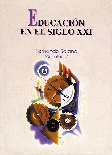 9789681858230: Educacion en el siglo XXI/ Education in the 21th Century