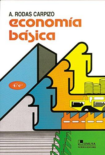 9789681858551: Economia basica/ Basic Economics (Spanish Edition)