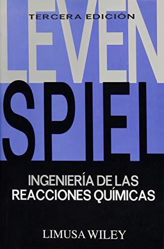 9789681858605: INGENIERIA DE LAS REACCIONES QUIMICAS
