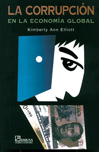 9789681858612: La corrupcion en la economia global/ Corruption in the Global Economy (Spanish Edition)