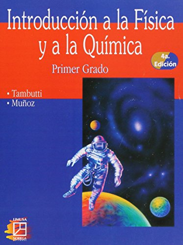 9789681858667: Introduccion a la fisica y a la quimica/ Introduction to Physics and Chemistry (Spanish Edition)