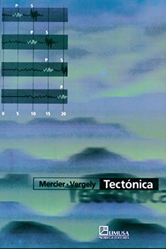 Tectonica/ Tectonic (Spanish Edition) (9681858875) by Jacques Mercier