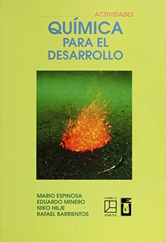 9789681859732: Quimica para el desarrollo/ Chemistry Development (Spanish Edition)