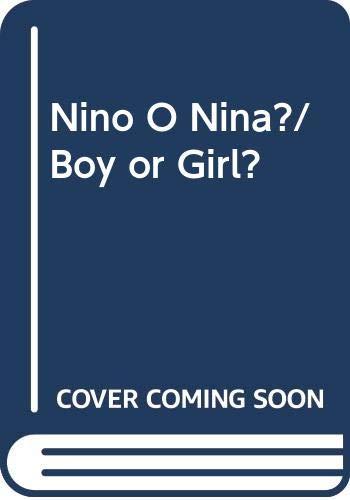 9789681859800: Nino O Nina?/ Boy or Girl? (Spanish Edition)