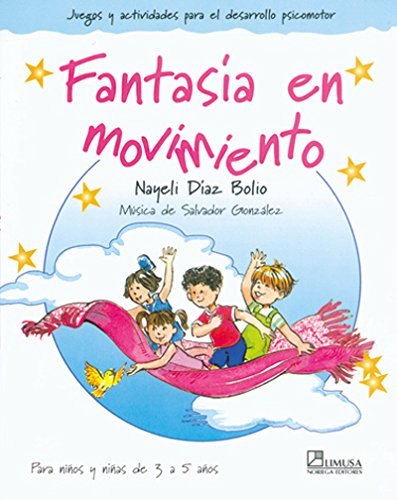 Fantasia en movimiento/ Fantasy in Movement: Juegos: Nayeli Diaz Bolio
