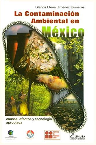 9789681860424: La contaminacion ambiental en Mexico/ Environmental Pollution in Mexico (Spanish Edition)